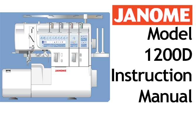 Janome Model 1200D User Instruction Manual